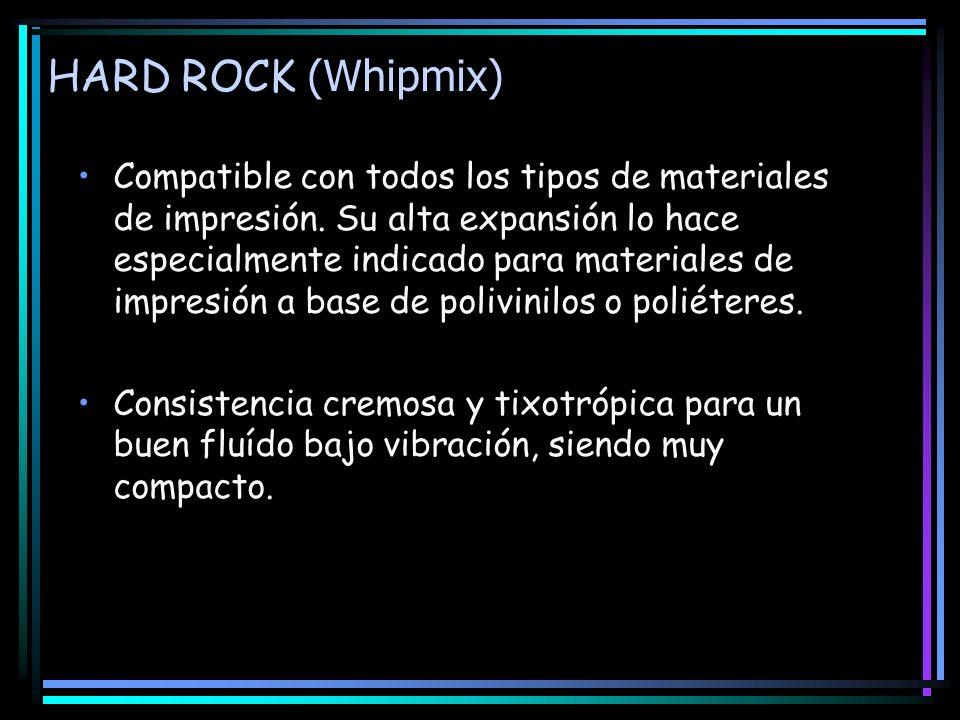 HARD ROCK (Whipmix) Compatible con todos los tipos de materiales de impresión. Su alta expansión lo hace especialmente indicado para materiales de imp