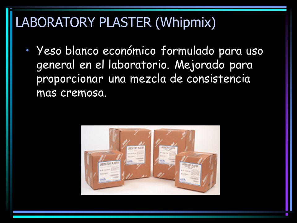 LABORATORY PLASTER (Whipmix) Yeso blanco económico formulado para uso general en el laboratorio. Mejorado para proporcionar una mezcla de consistencia