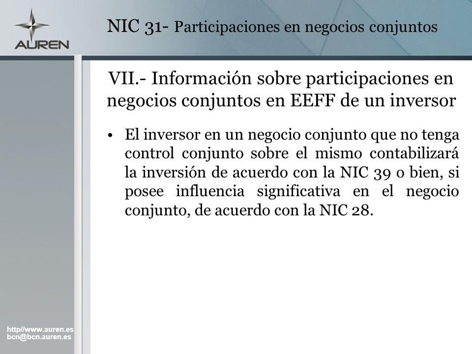 http//www.auren.es bcn@bcn.auren.es NIC 31- Participaciones en negocios conjuntos VII.- Información sobre participaciones en negocios conjuntos en EEF