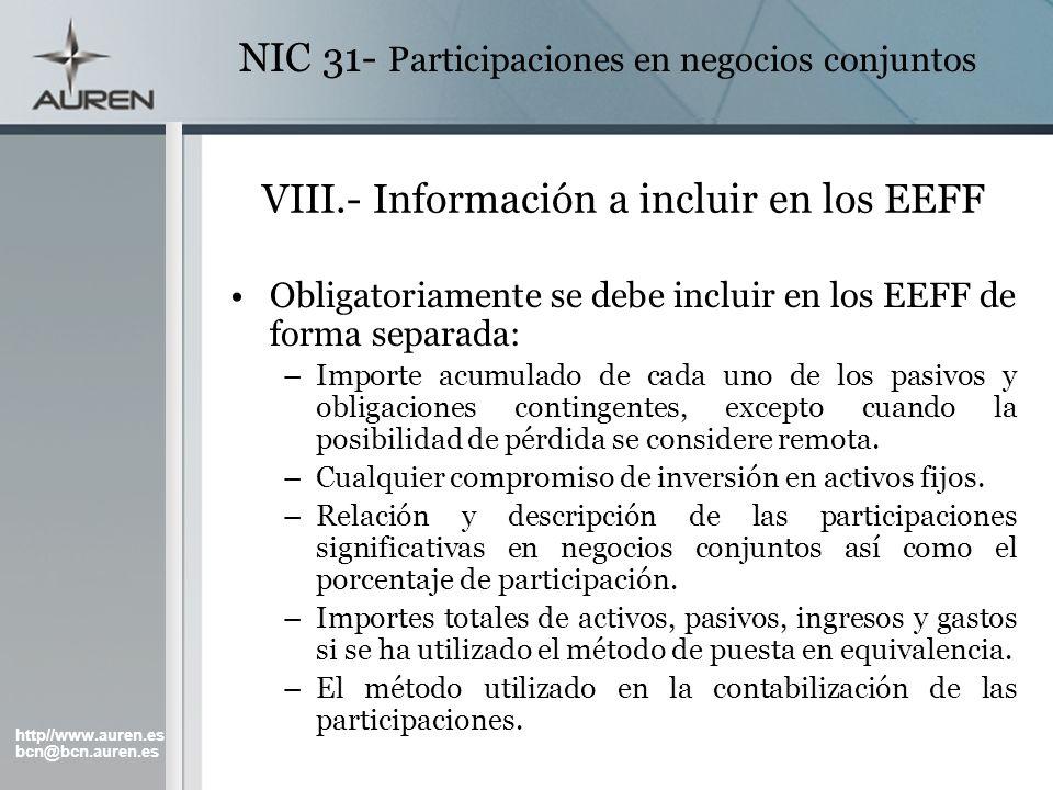http//www.auren.es bcn@bcn.auren.es NIC 31- Participaciones en negocios conjuntos VIII.- Información a incluir en los EEFF Obligatoriamente se debe in