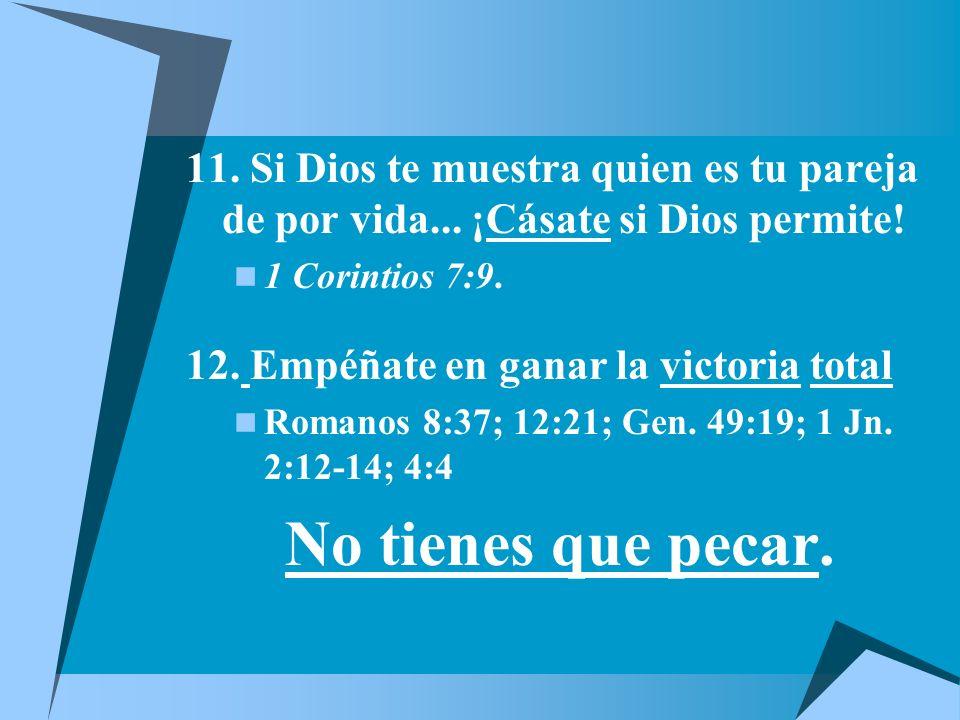 11.Si Dios te muestra quien es tu pareja de por vida...
