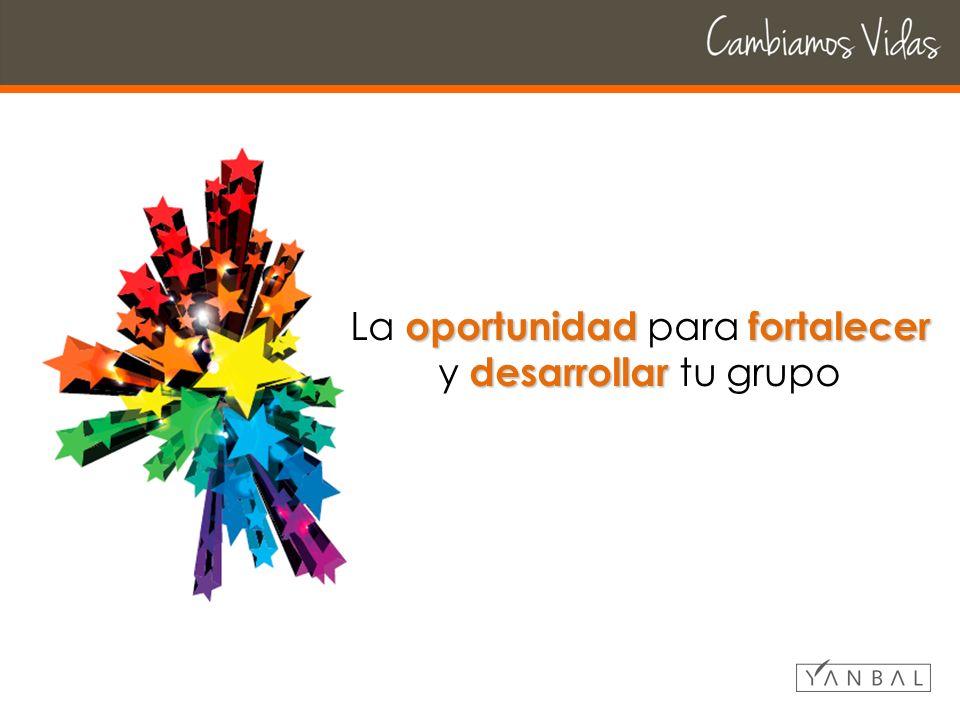 oportunidadfortalecer desarrollar La oportunidad para fortalecer y desarrollar tu grupo