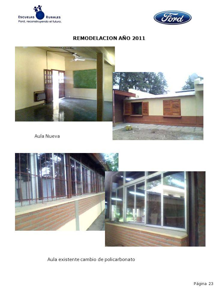 Aula Nueva Aula existente cambio de policarbonato Página 23 REMODELACION AÑO 2011