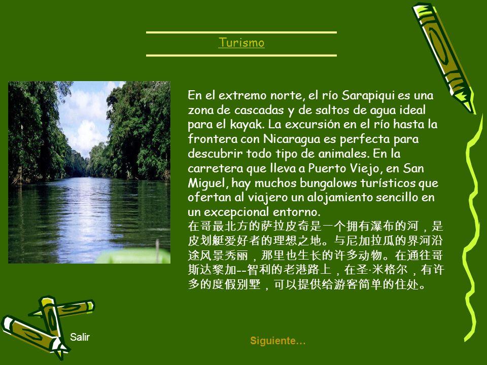 Siguiente… Salir En el extremo norte, el r í o Sarapiqui es una zona de cascadas y de saltos de agua ideal para el kayak. La excursi ó n en el r í o h