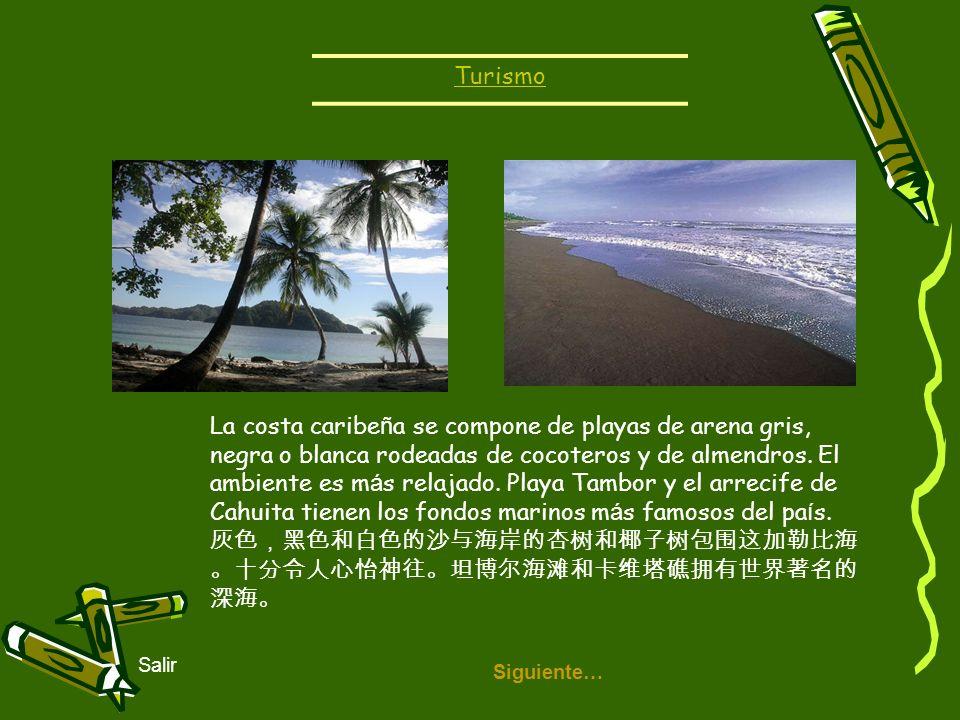 Siguiente… Salir La costa caribe ñ a se compone de playas de arena gris, negra o blanca rodeadas de cocoteros y de almendros. El ambiente es m á s rel