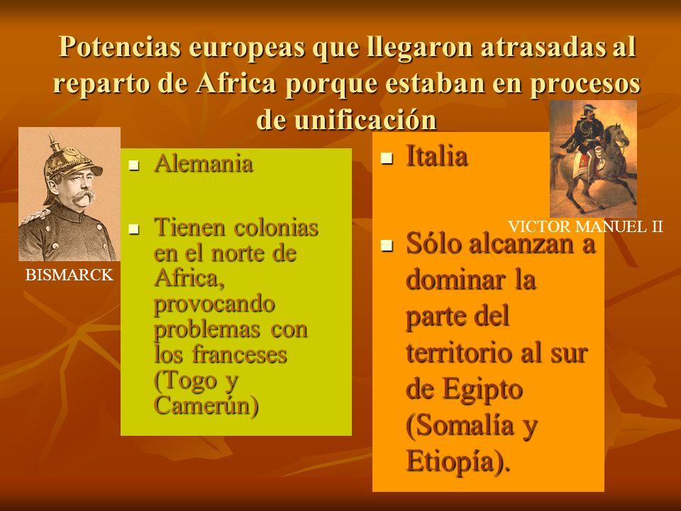 Potencias europeas que llegaron atrasadas al reparto de Africa porque estaban en procesos de unificación Alemania Alemania Tienen colonias en el norte