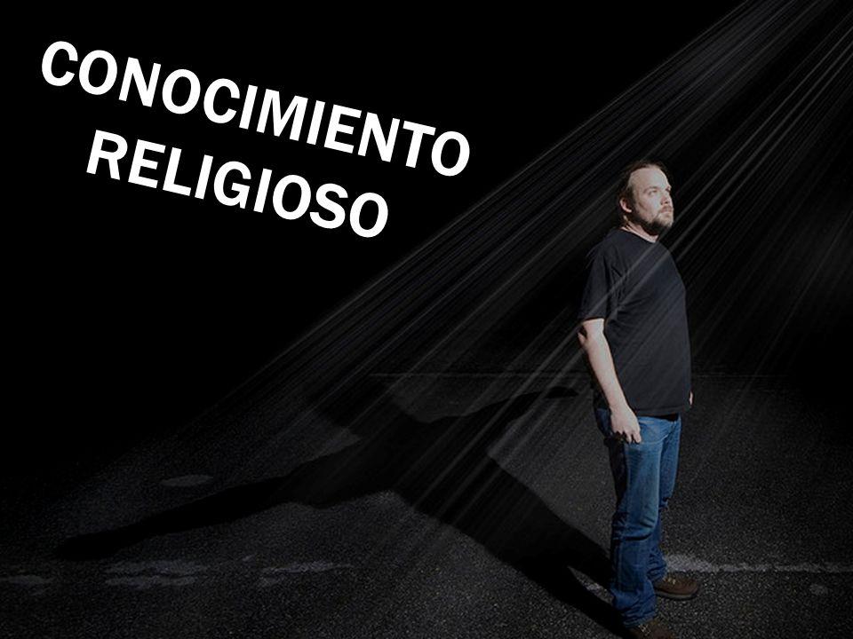 Religioso. CONOCIMIENTO RELIGIOSO
