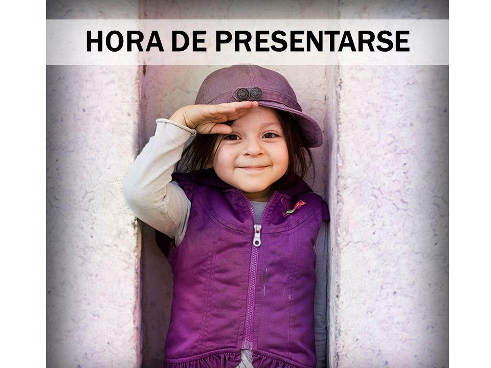 HORA DE PRESENTARSE