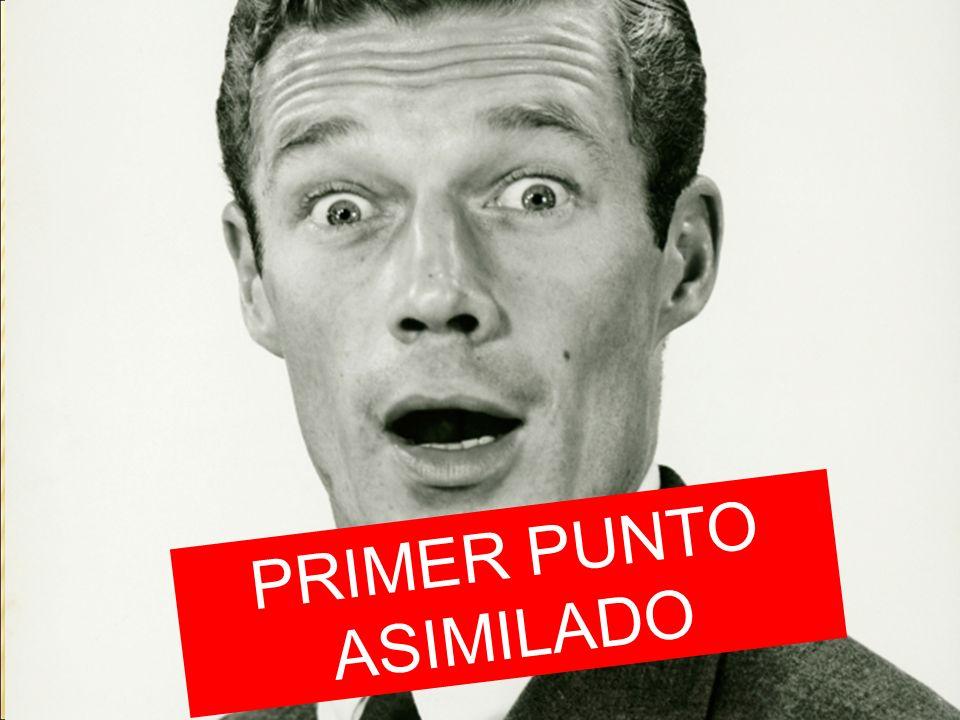 PRIMER PUNTO ASIMILADO