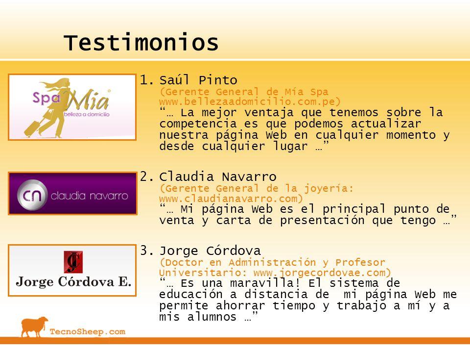 Testimonios 1.Saúl Pinto (Gerente General de Mía Spa www.bellezaadomicilio.com.pe) … La mejor ventaja que tenemos sobre la competencia es que podemos