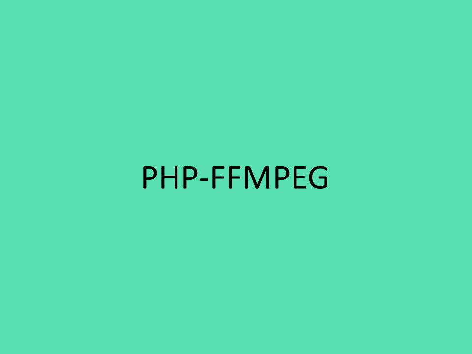 PHP-FFMPEG