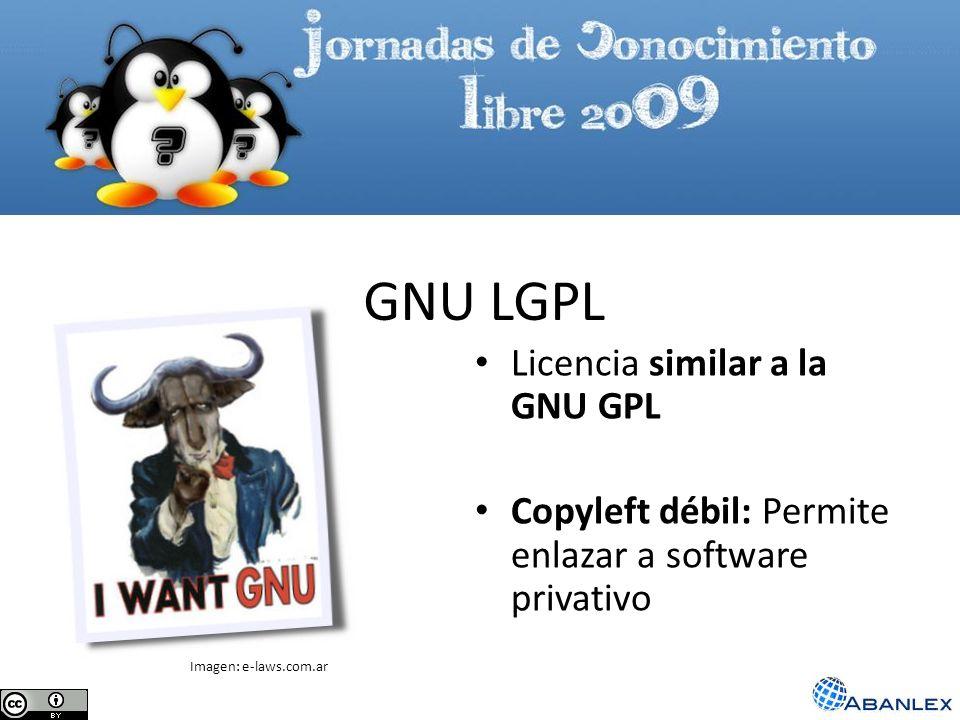 GNU LGPL Licencia similar a la GNU GPL Copyleft débil: Permite enlazar a software privativo Imagen: e-laws.com.ar