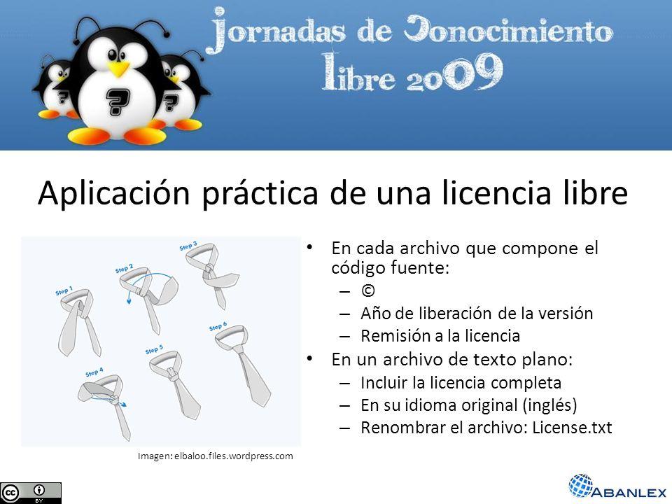 Aplicación práctica de una licencia libre En cada archivo que compone el código fuente: – © – Año de liberación de la versión – Remisión a la licencia