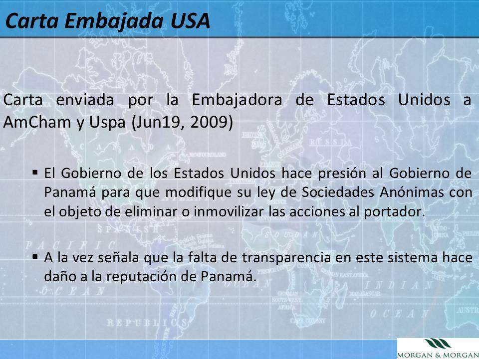 Carta enviada por la Embajadora de Estados Unidos a AmCham y Uspa (Jun19, 2009) El Gobierno de los Estados Unidos hace presión al Gobierno de Panamá p