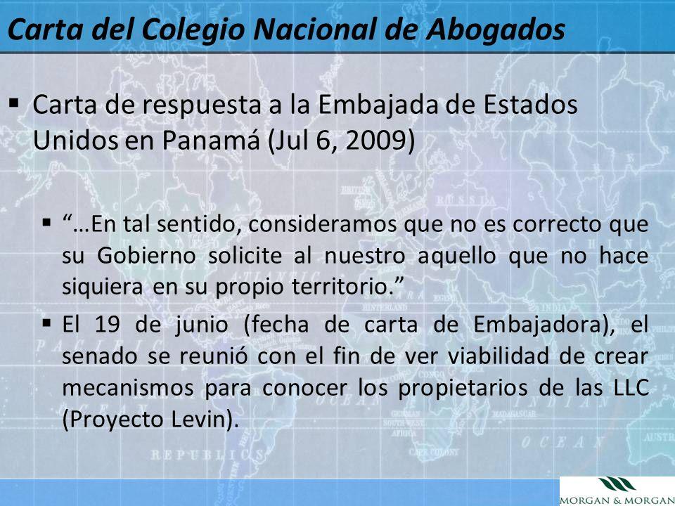 Carta del Colegio Nacional de Abogados Carta de respuesta a la Embajada de Estados Unidos en Panamá (Jul 6, 2009) …En tal sentido, consideramos que no