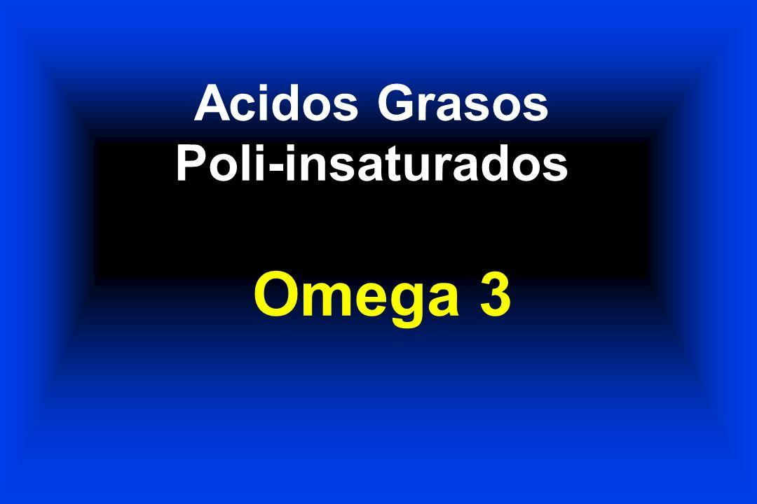 Acidos Grasos Poli-insaturados Omega 3