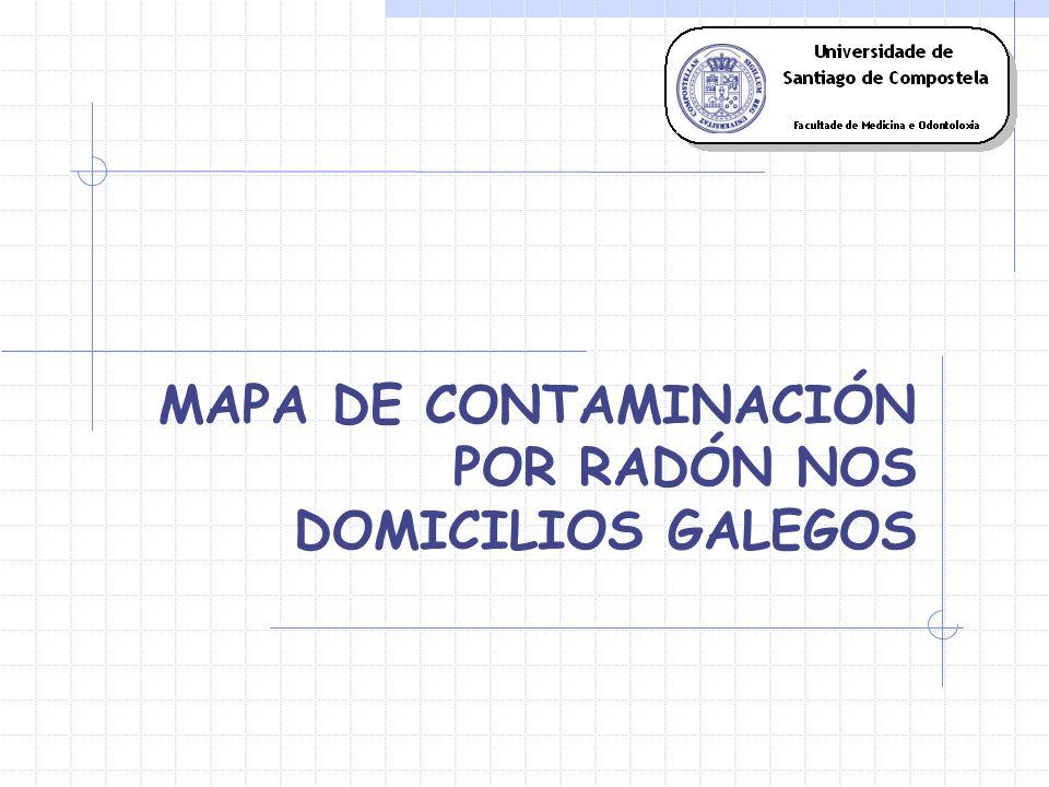 MAPA DE CONTAMINACIÓN POR RADÓN NOS DOMICILIOS GALEGOS