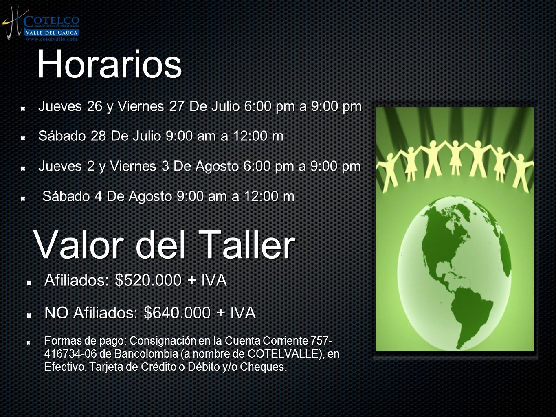Horarios Jueves 26 y Viernes 27 De Julio 6:00 pm a 9:00 pm Sábado 28 De Julio 9:00 am a 12:00 m Jueves 2 y Viernes 3 De Agosto 6:00 pm a 9:00 pm Sábad