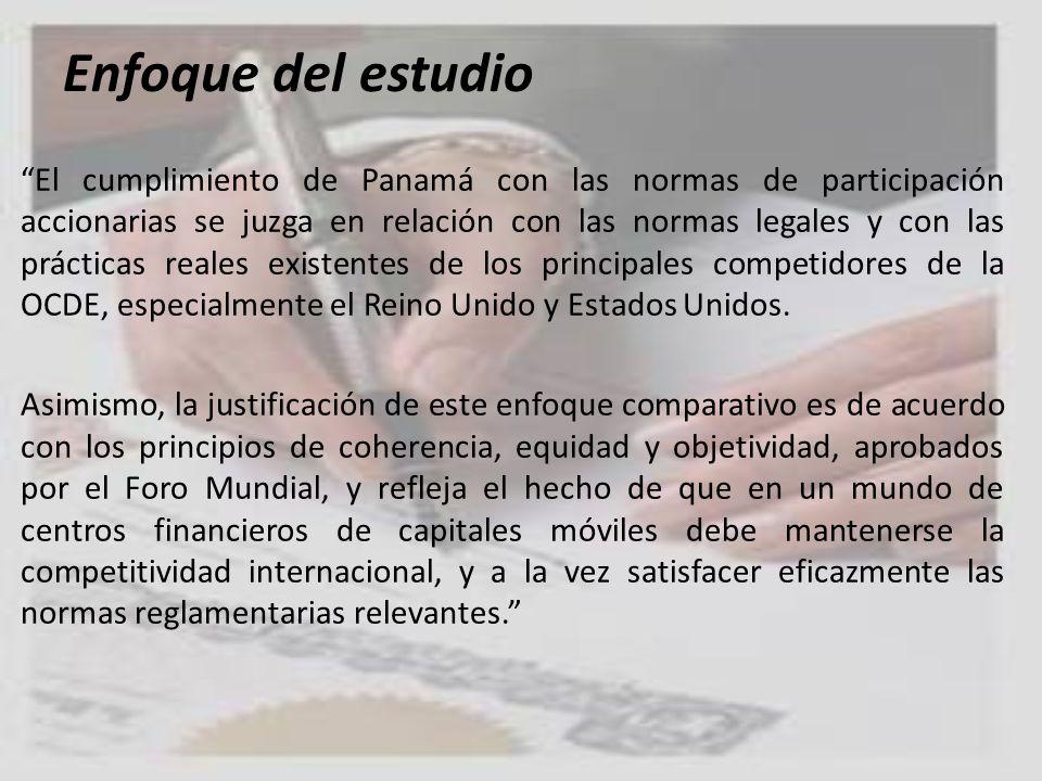 Enfoque del estudio El cumplimiento de Panamá con las normas de participación accionarias se juzga en relación con las normas legales y con las prácti
