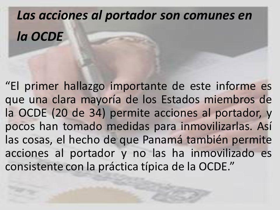 Las acciones al portador son comunes en la OCDE El primer hallazgo importante de este informe es que una clara mayoría de los Estados miembros de la O