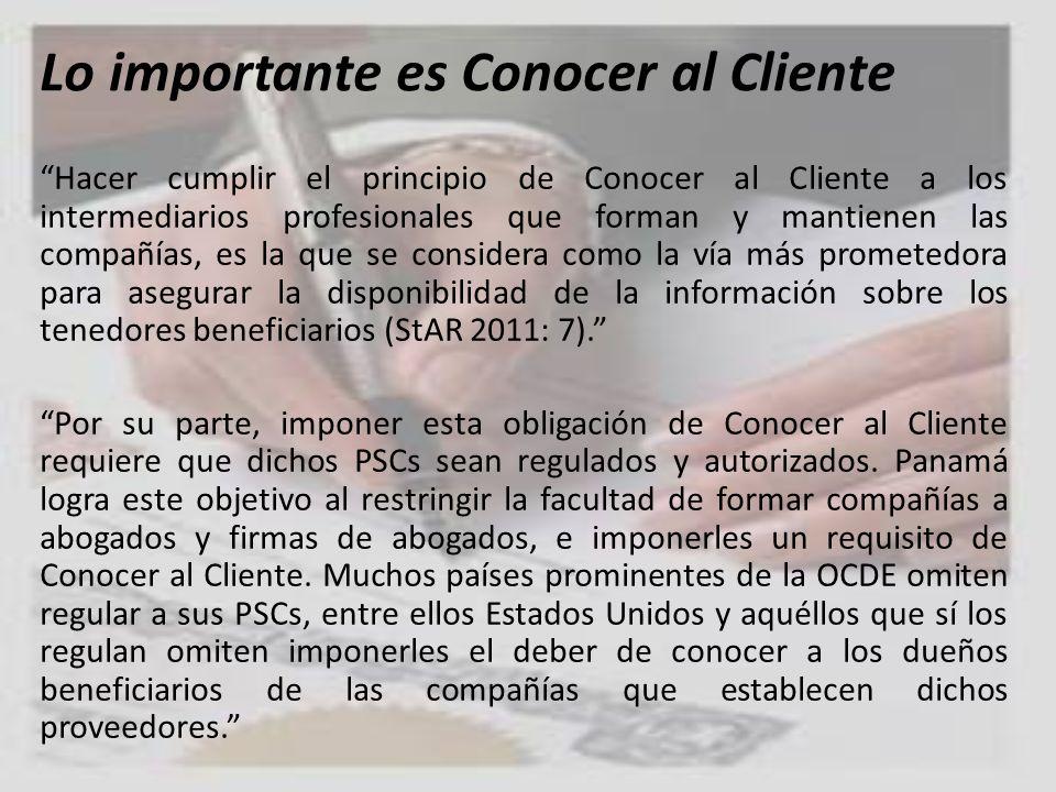 Lo importante es Conocer al Cliente Hacer cumplir el principio de Conocer al Cliente a los intermediarios profesionales que forman y mantienen las com