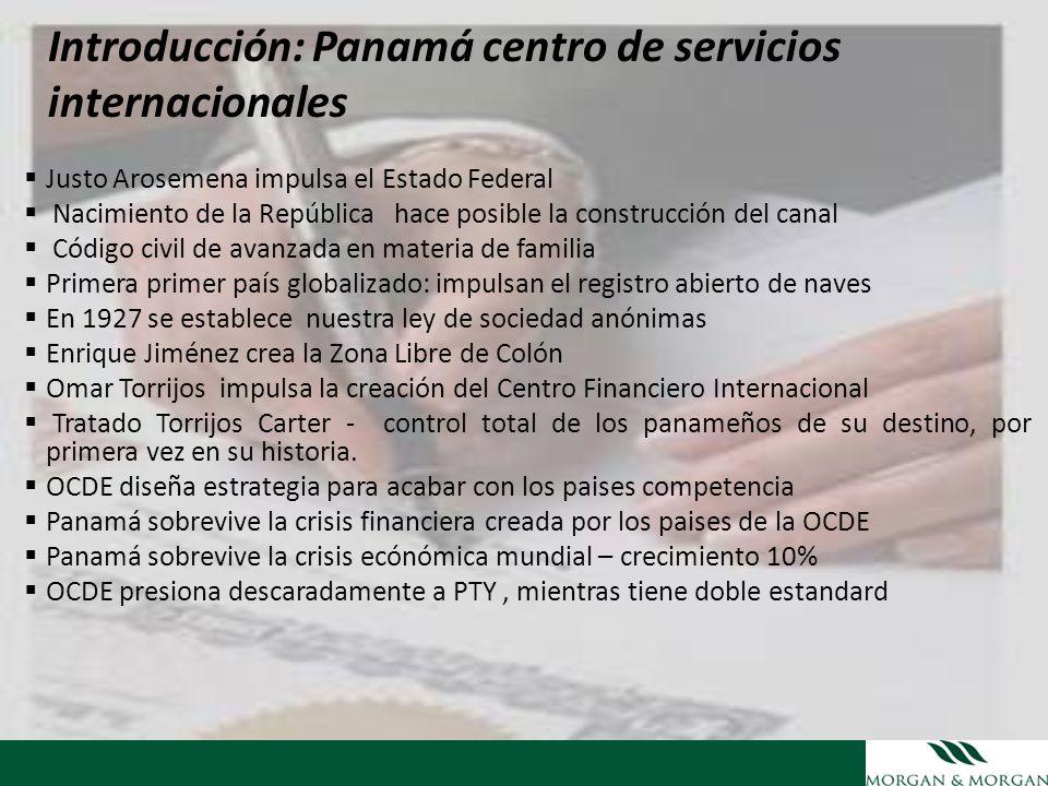 Introducción: Panamá centro de servicios internacionales Justo Arosemena impulsa el Estado Federal Nacimiento de la República hace posible la construc