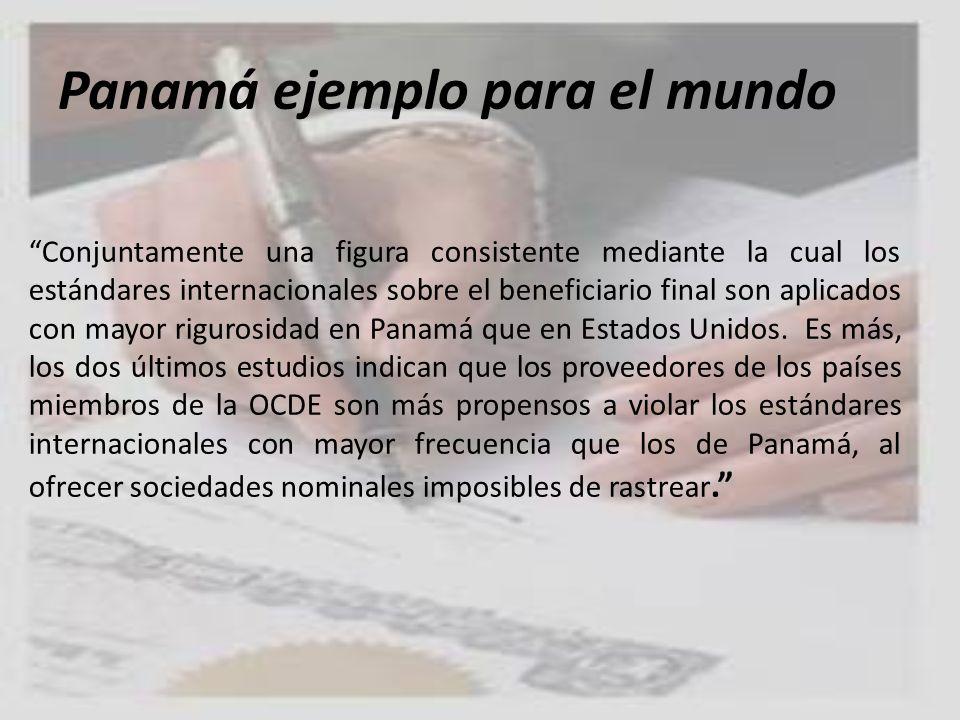 Panamá ejemplo para el mundo Conjuntamente una figura consistente mediante la cual los estándares internacionales sobre el beneficiario final son apli