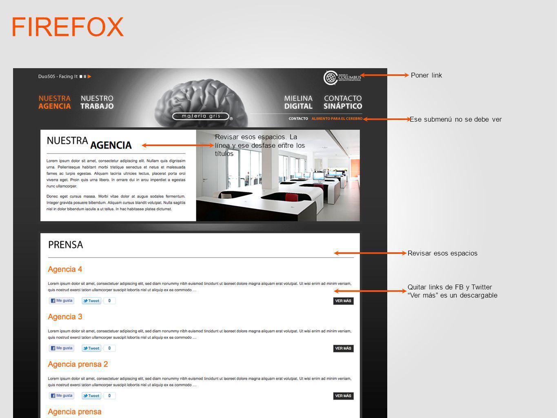FIREFOX Ese submenú no se debe ver Poner link Revisar esos espacios Quitar links de FB y Twitter Ver más es un descargable Revisar esos espacios.