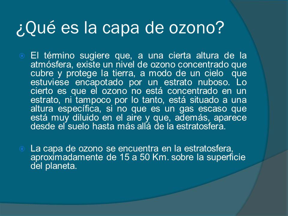 Daños provocados por el hombre Los principales agentes de destrucción del ozono estratosférico, son mayormente el cloro y el bromo libres, que reaccionan negativamente con ese gas.