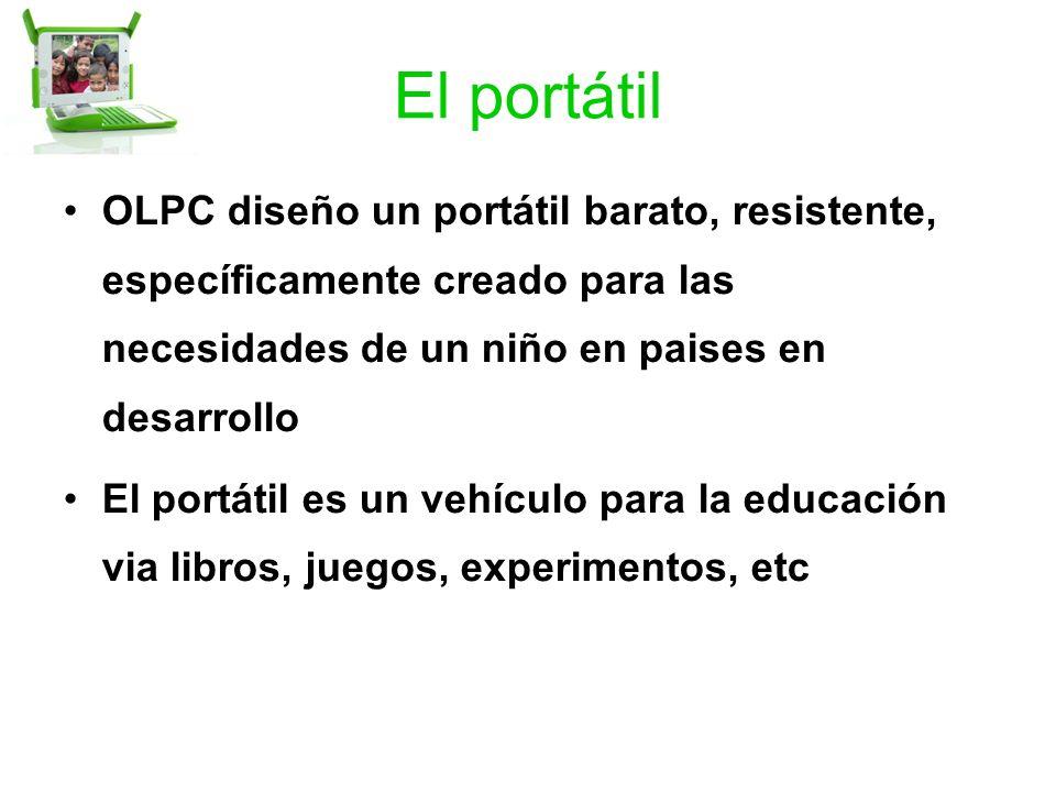 El portátil OLPC diseño un portátil barato, resistente, específicamente creado para las necesidades de un niño en paises en desarrollo El portátil es un vehículo para la educación via libros, juegos, experimentos, etc