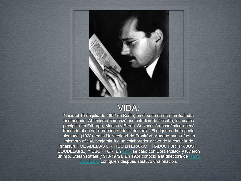 VIDA: Nació el 15 de julio de 1892 en Berlín, en el seno de una familia judìa acomodada. Ahì mismo comenzó sus estudios de filosofía, los cuales prosi