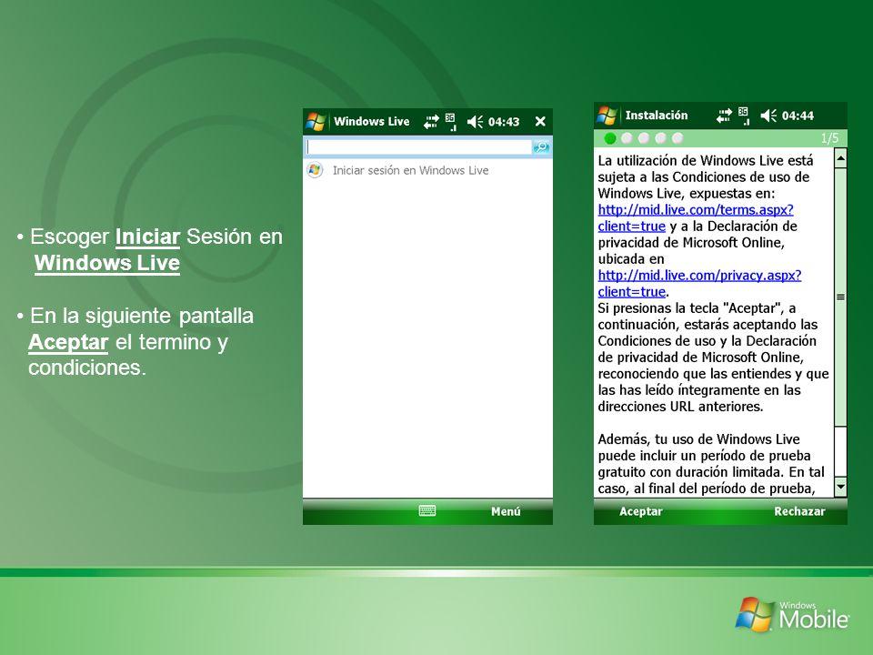 Escoger Iniciar Sesión en Windows Live En la siguiente pantalla Aceptar el termino y condiciones.