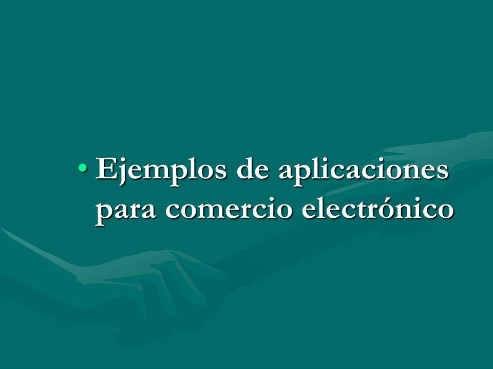 Ejemplos de aplicaciones para comercio electrónicoEjemplos de aplicaciones para comercio electrónico