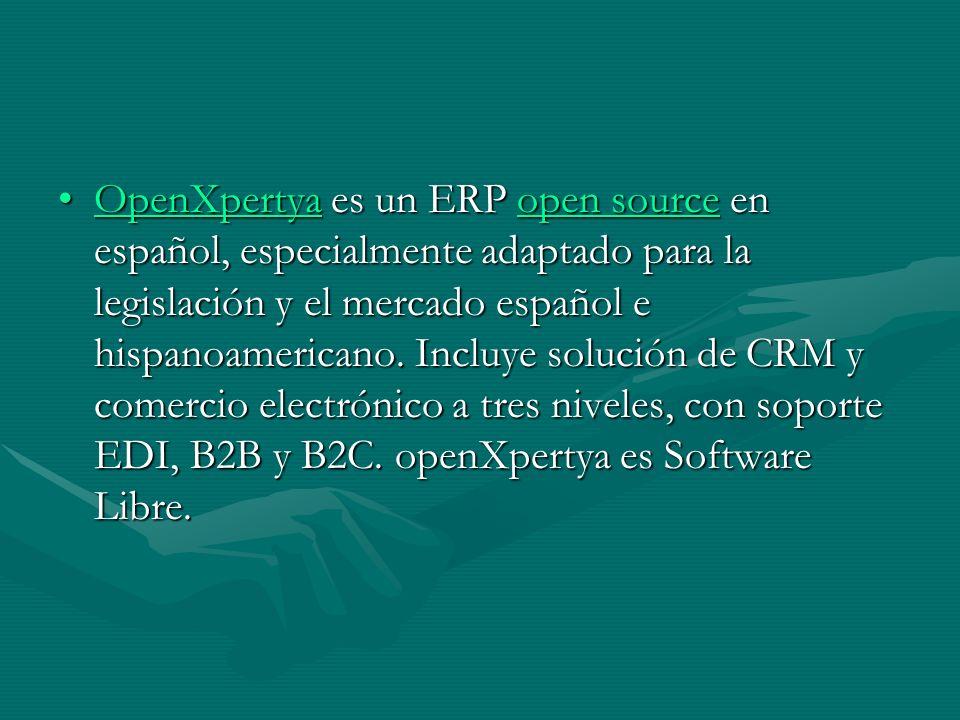 OpenXpertya es un ERP open source en español, especialmente adaptado para la legislación y el mercado español e hispanoamericano.