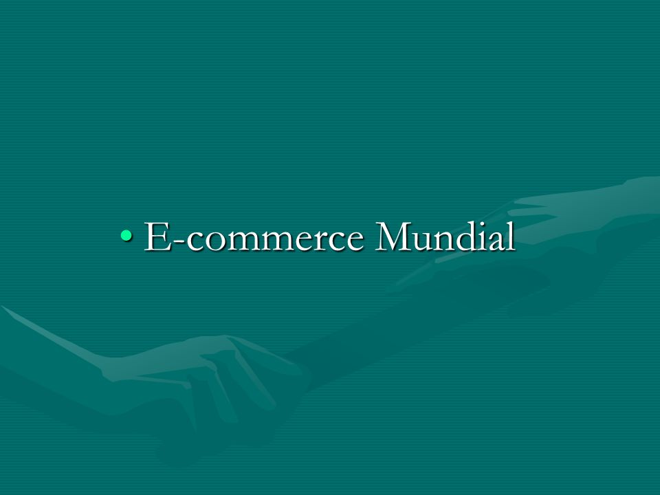 E-commerce MundialE-commerce Mundial