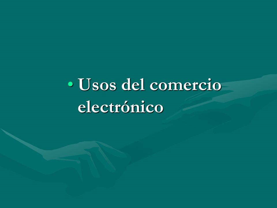 Usos del comercio electrónicoUsos del comercio electrónico