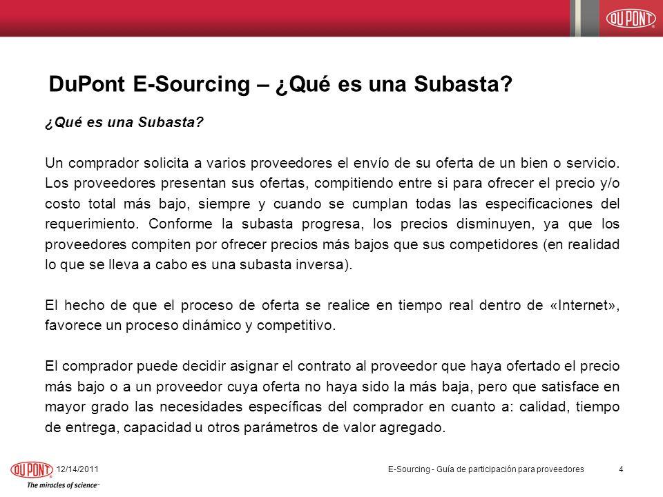 DuPont E-Sourcing – Área de trabajo del Proveedor - continuación 11/6/201315 Aquí se muestra un ejemplo de la segunda parte del área de trabajo del Proveedor.