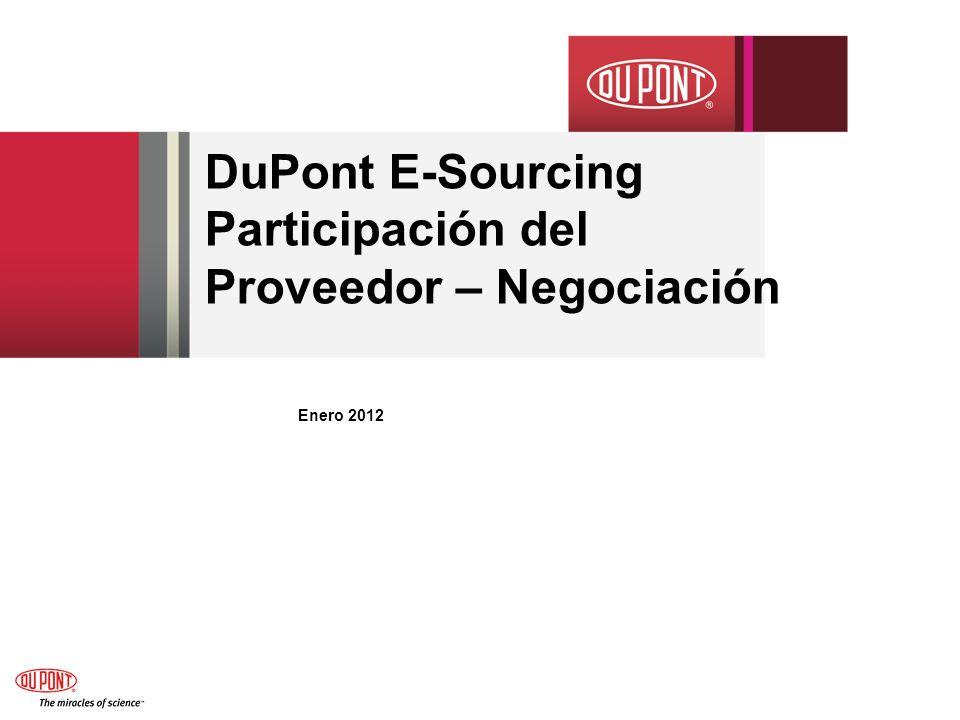 DuPont E-Sourcing Participación del Proveedor – Negociación Enero 2012