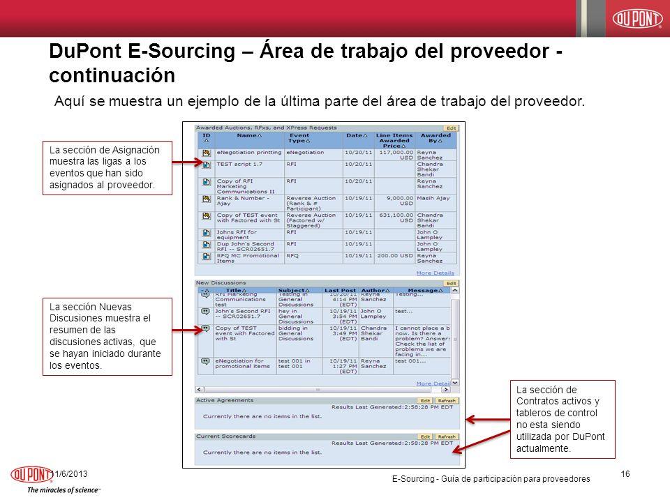 DuPont E-Sourcing – Área de trabajo del proveedor - continuación 11/6/201316 Aquí se muestra un ejemplo de la última parte del área de trabajo del pro