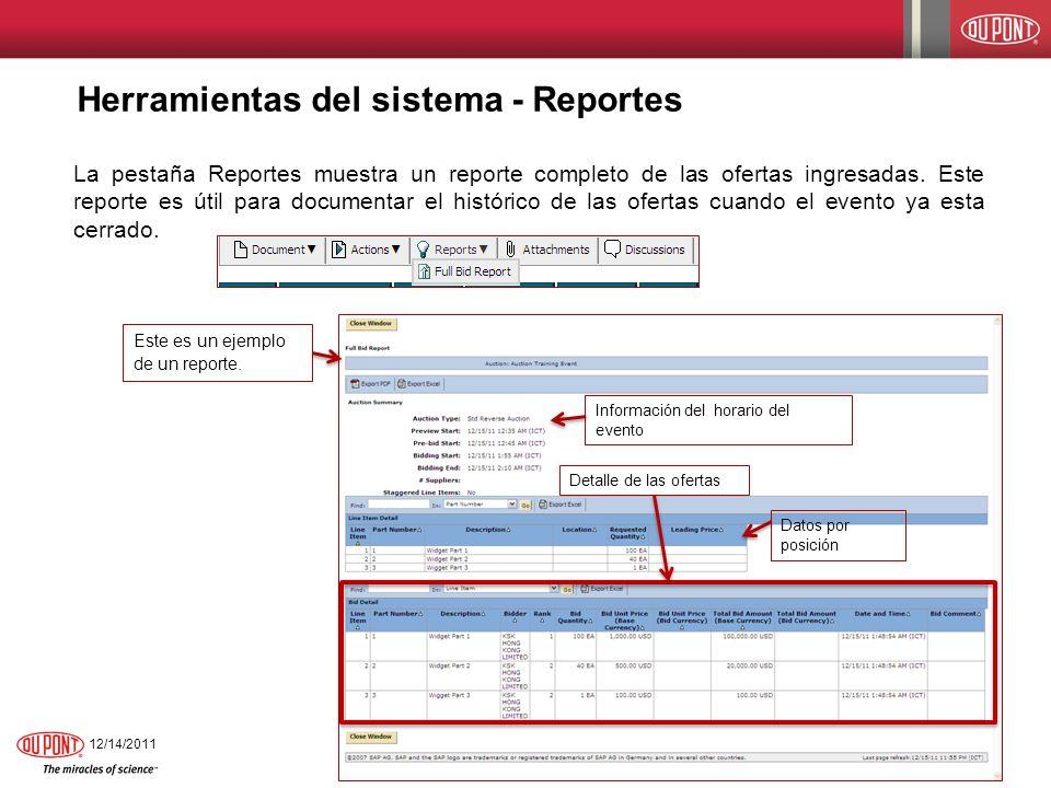 Herramientas del sistema - Reportes La pestaña Reportes muestra un reporte completo de las ofertas ingresadas. Este reporte es útil para documentar el