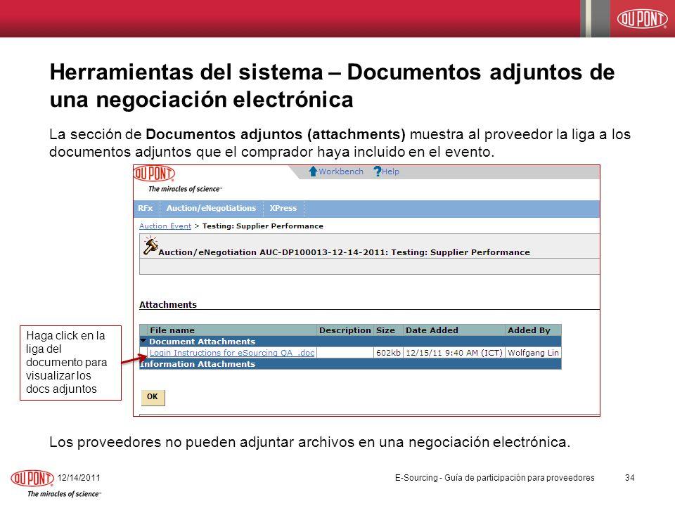 Herramientas del sistema – Documentos adjuntos de una negociación electrónica La sección de Documentos adjuntos (attachments) muestra al proveedor la