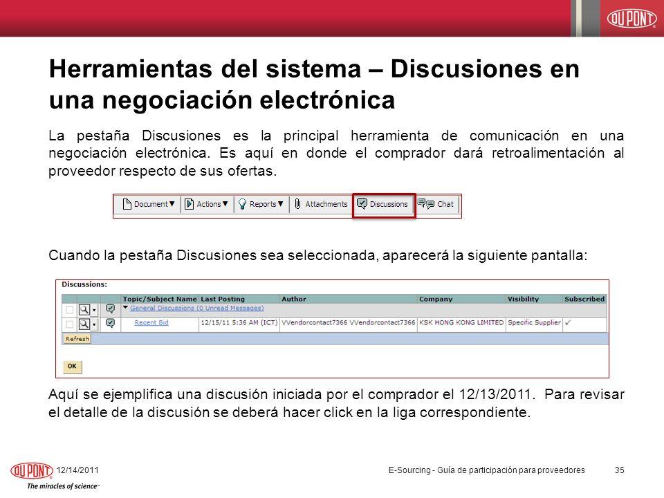 Herramientas del sistema – Discusiones en una negociación electrónica La pestaña Discusiones es la principal herramienta de comunicación en una negoci