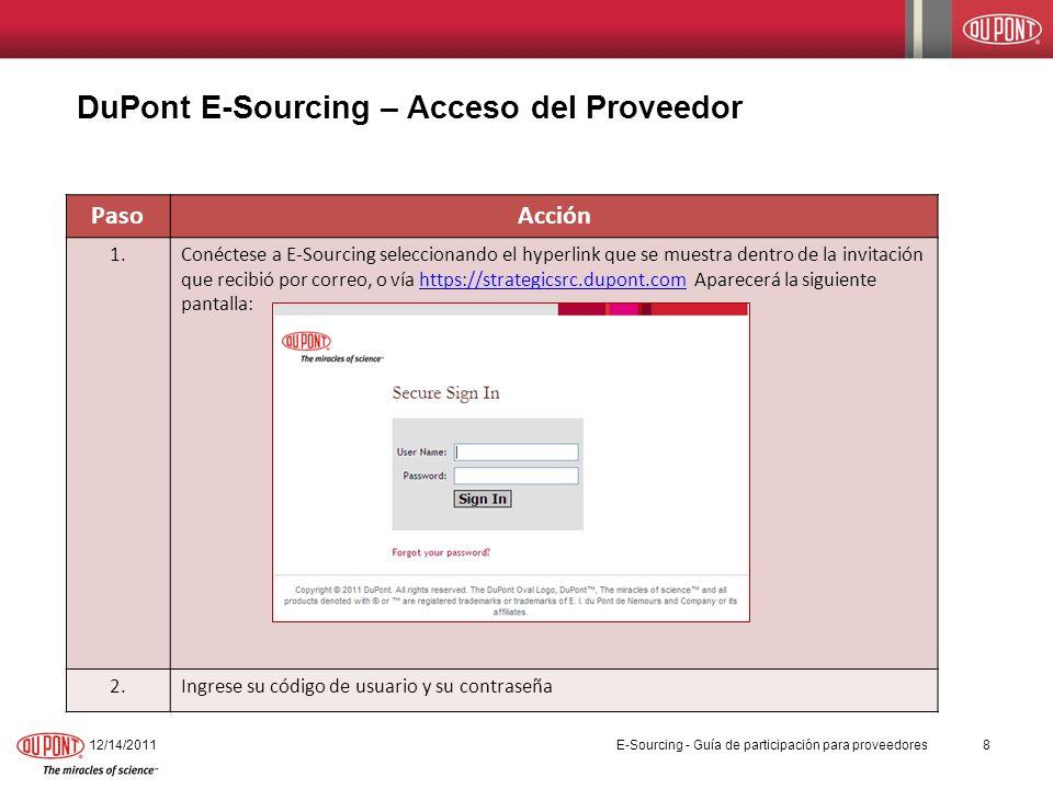 PasoAcción 1.Conéctese a E-Sourcing seleccionando el hyperlink que se muestra dentro de la invitación que recibió por correo, o vía https://strategics