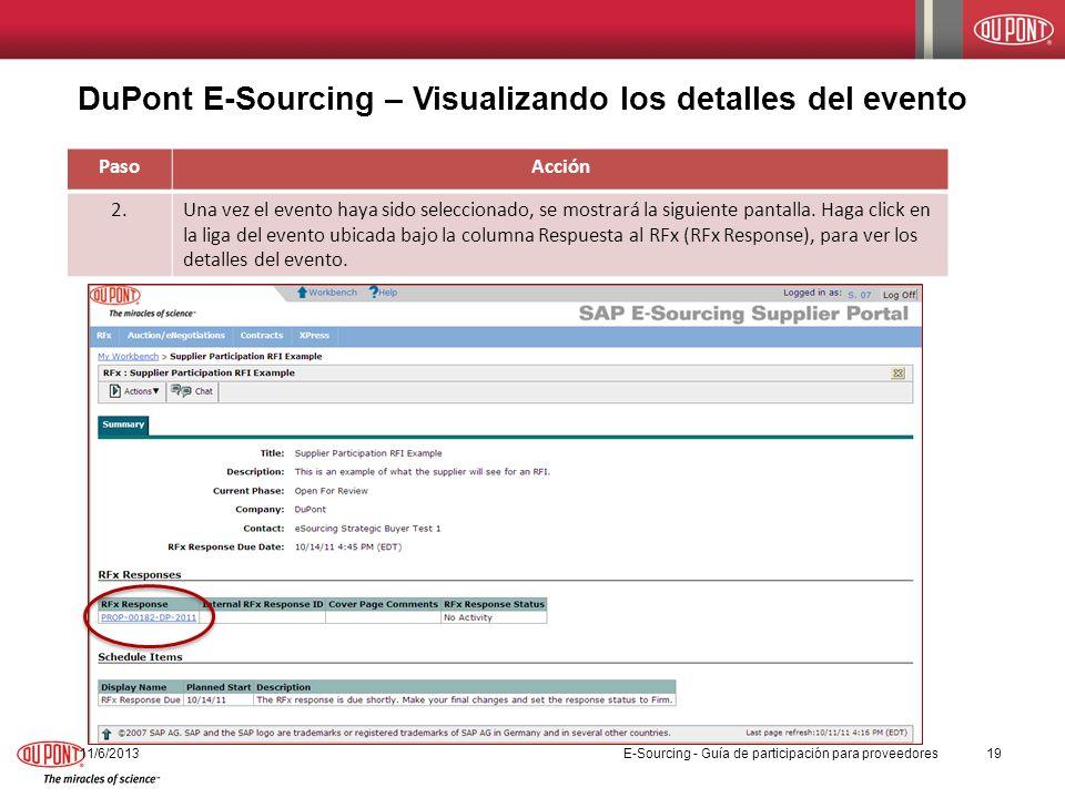 DuPont E-Sourcing – Visualizando los detalles del evento PasoAcción 2.Una vez el evento haya sido seleccionado, se mostrará la siguiente pantalla. Hag