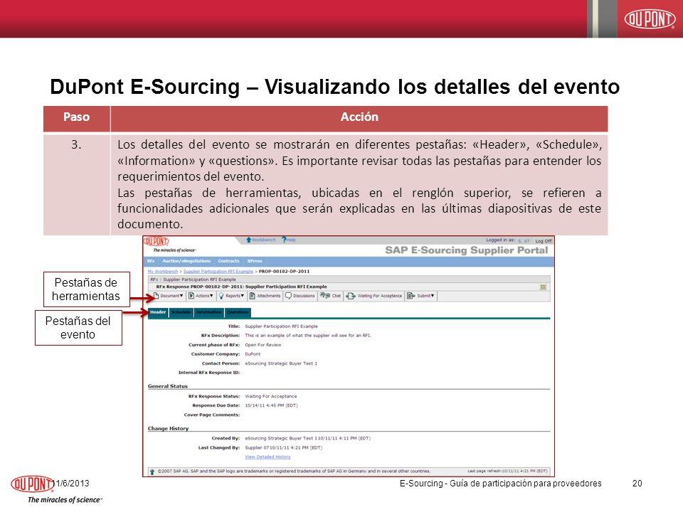 DuPont E-Sourcing – Visualizando los detalles del evento PasoAcción 3.Los detalles del evento se mostrarán en diferentes pestañas: «Header», «Schedule