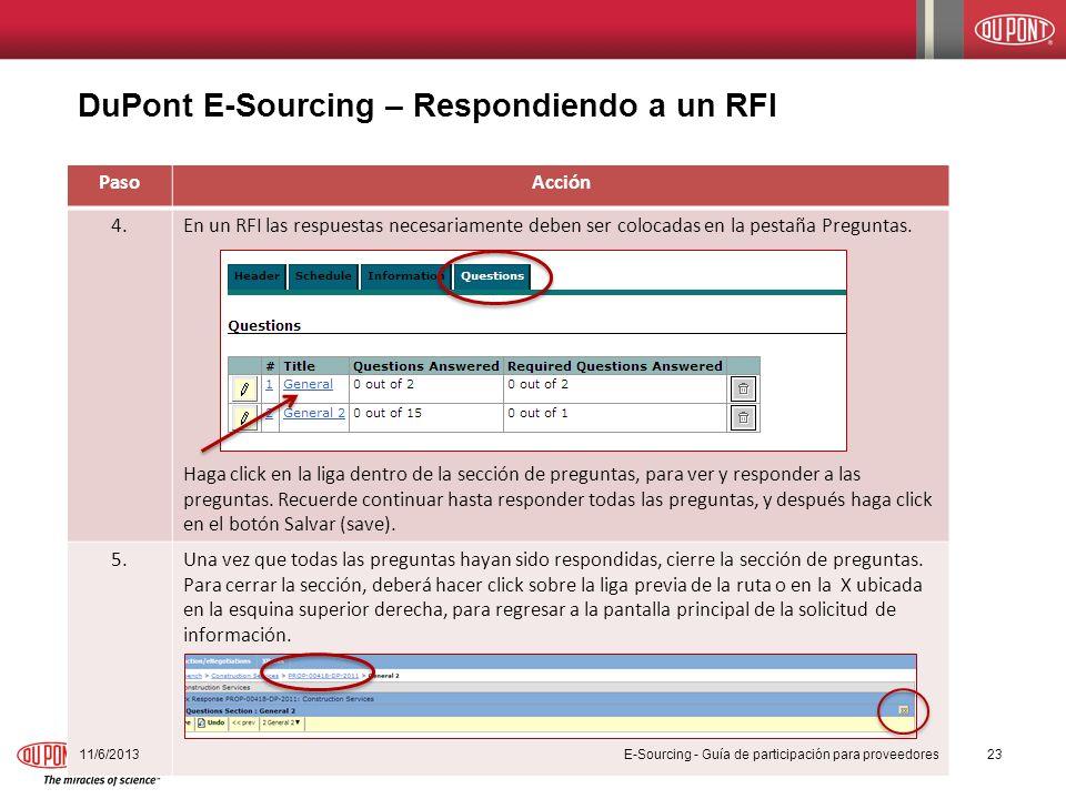 DuPont E-Sourcing – Respondiendo a un RFI PasoAcción 4.En un RFI las respuestas necesariamente deben ser colocadas en la pestaña Preguntas. Haga click