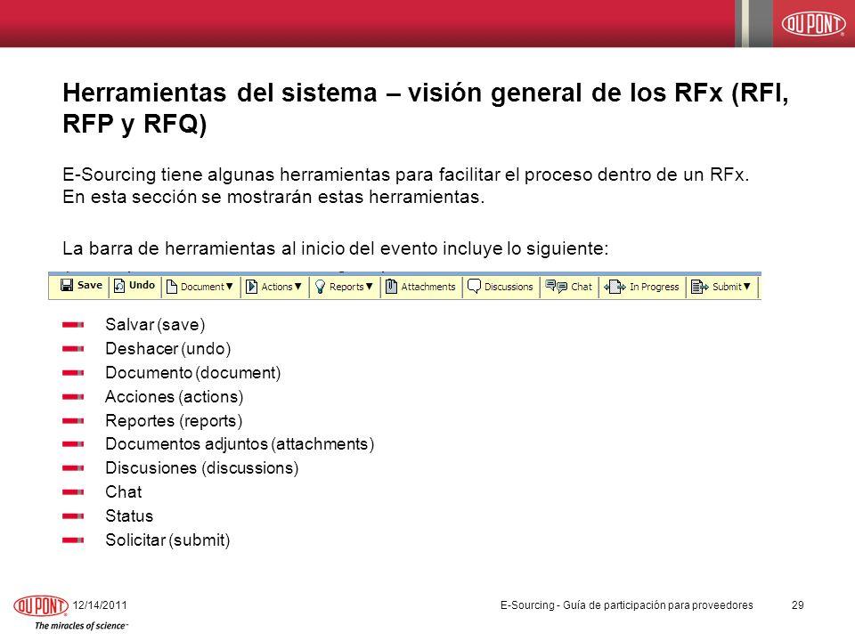 Herramientas del sistema – visión general de los RFx (RFI, RFP y RFQ) E-Sourcing tiene algunas herramientas para facilitar el proceso dentro de un RFx