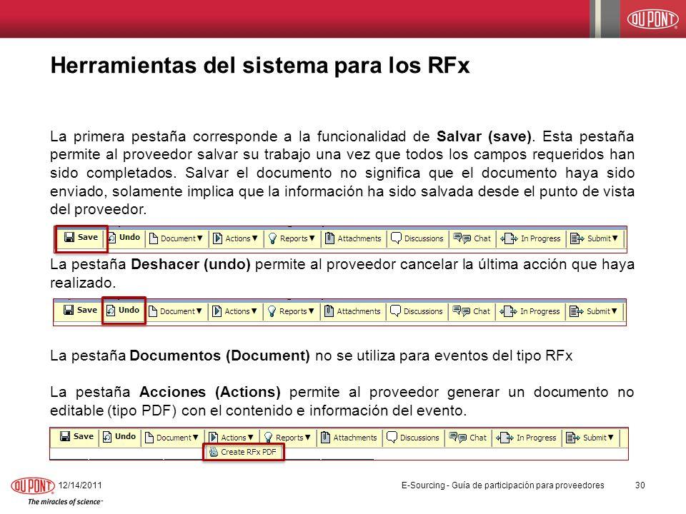 Herramientas del sistema para los RFx La primera pestaña corresponde a la funcionalidad de Salvar (save). Esta pestaña permite al proveedor salvar su