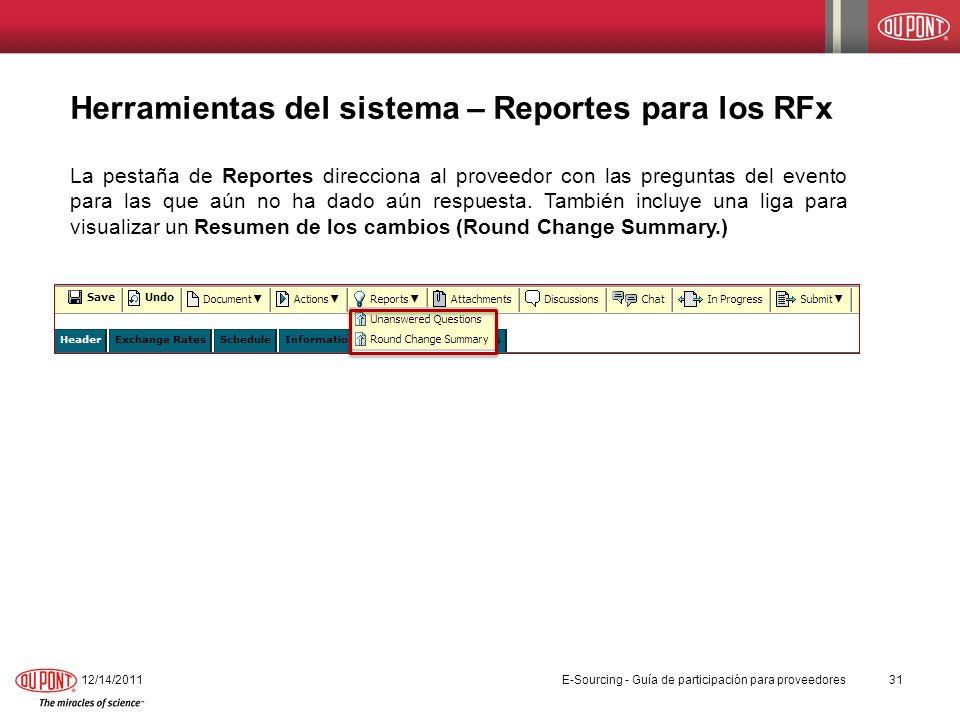 Herramientas del sistema – Reportes para los RFx La pestaña de Reportes direcciona al proveedor con las preguntas del evento para las que aún no ha da