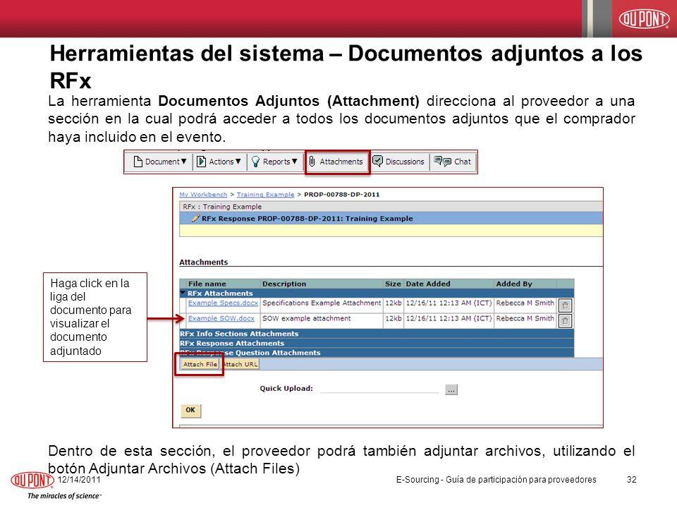 Herramientas del sistema – Documentos adjuntos a los RFx La herramienta Documentos Adjuntos (Attachment) direcciona al proveedor a una sección en la c